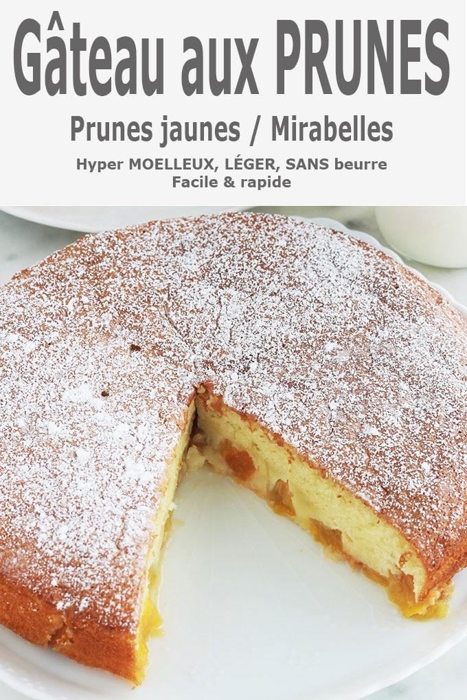 Gâteau aux prunes jaunes, moelleux et léger