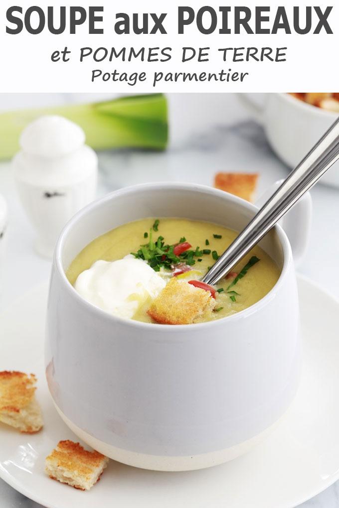 Soupe poireaux pommes de terre (potage parmentier)